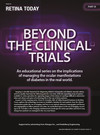 Retina Today - Beyond the Clinical Trials